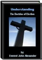 Understanding The Doctrine of Election